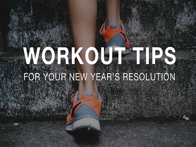 Workout Tips For Your New Year's Resolutions
